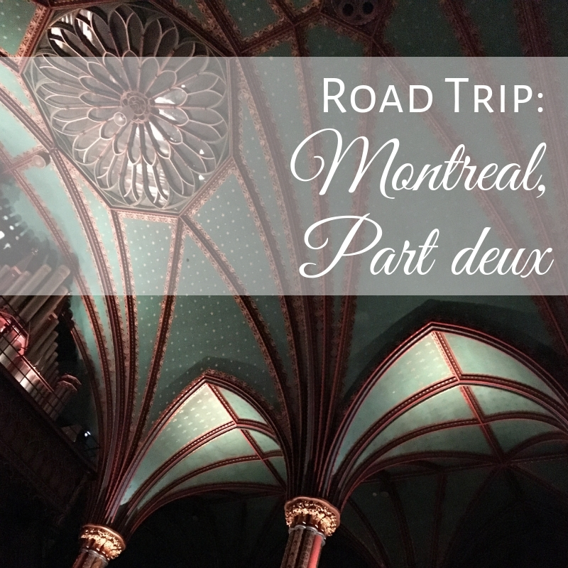 Places to go in Montreal