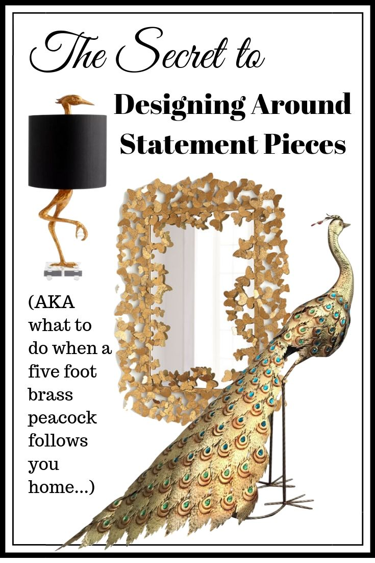 Designing Around Statement Pieces