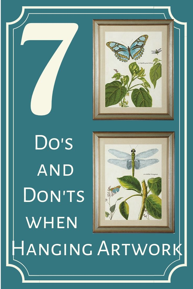 7 Do's and Don'ts when Hanging Artwork