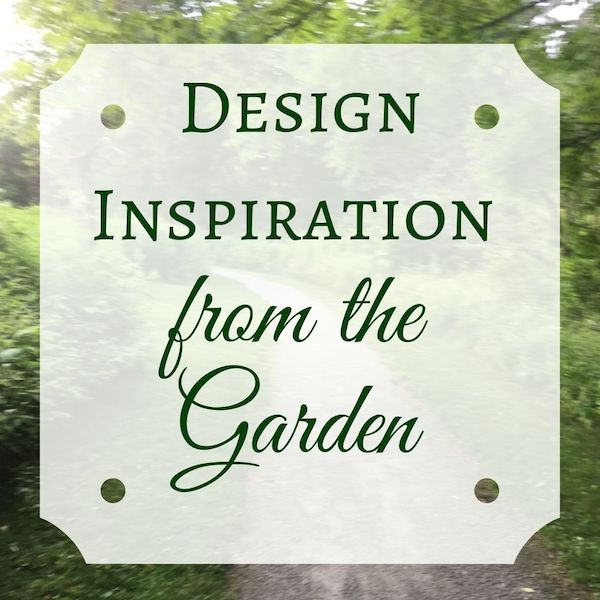 Design Inspiration from the Garden