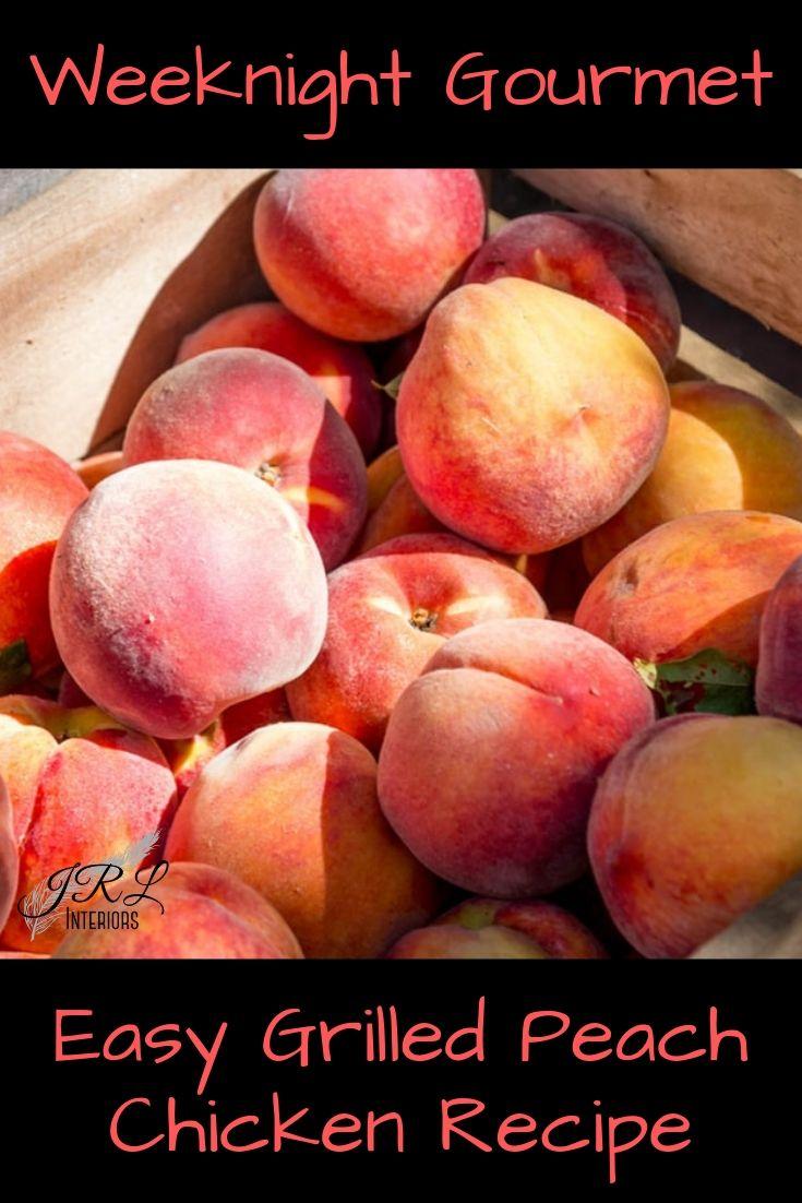 Weeknight Gourmet Grilled Peach Chicken Recipe