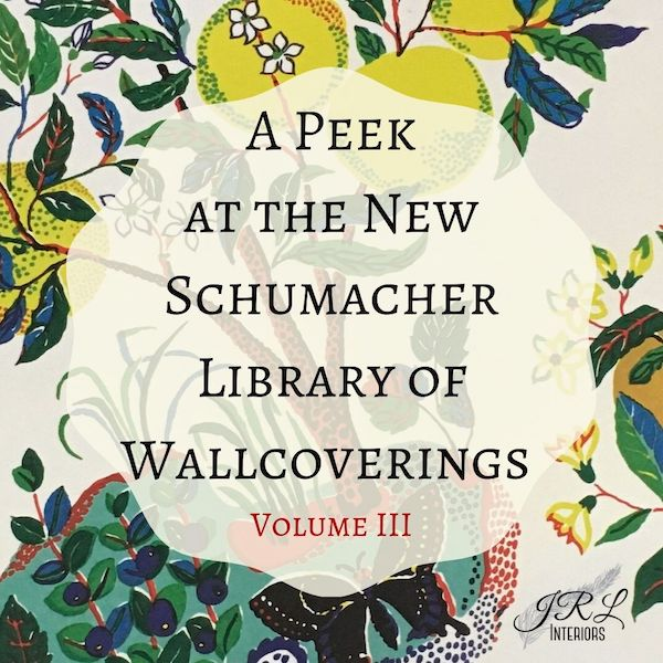 A Peek at the New Schumacher Library of Wallcoverings Volume III.jpg