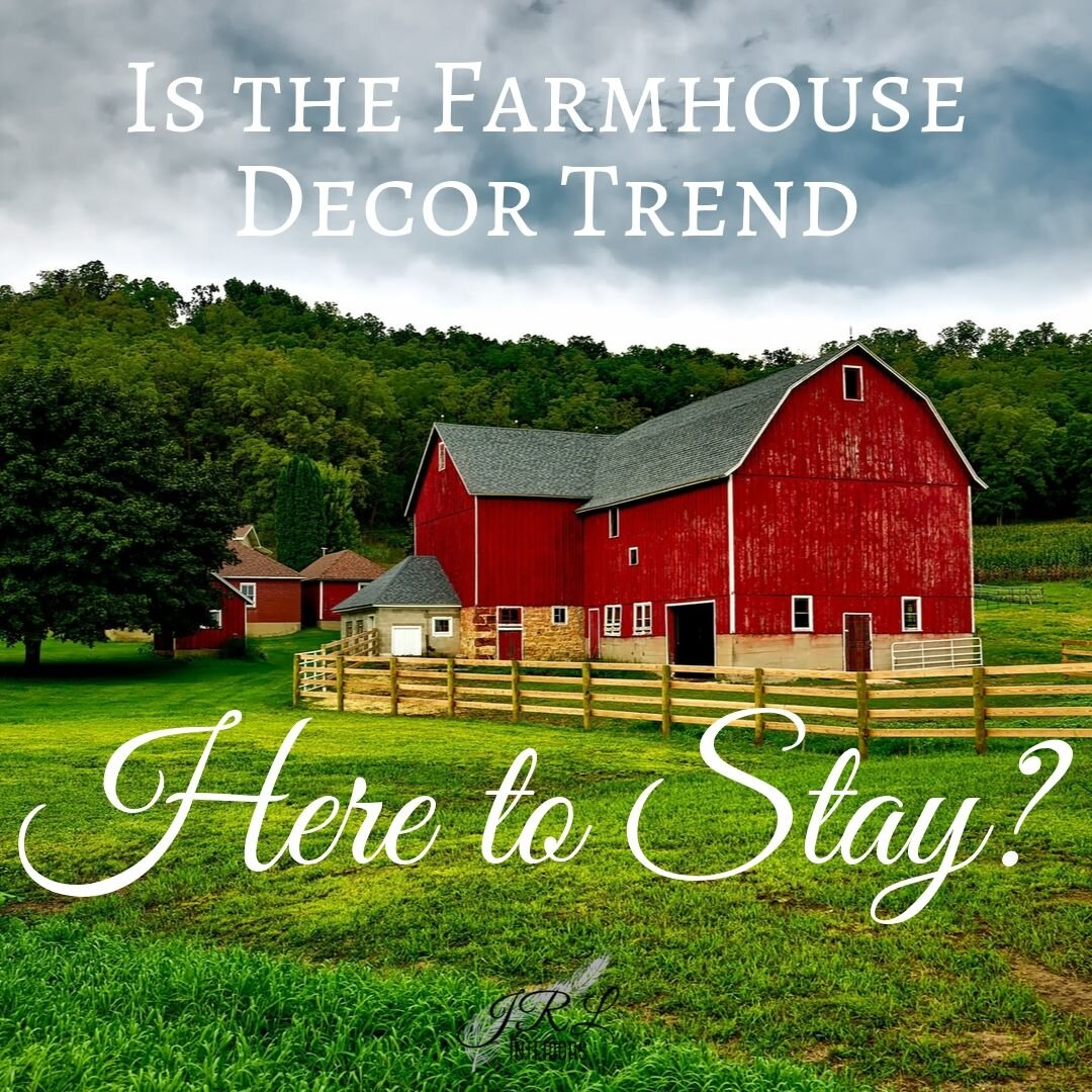 Is the Farmhouse Decor Trend Here to Stay?