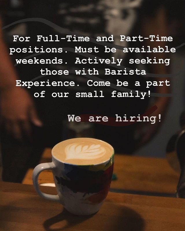 Hello world of Tarrytown and beyond!  We are bringing to you an important and special message.  We are saddened to see some of our baristas leave, but we are hoping to invite new baristas into the mix. If you or anyone you know would be interested in joining our small family and become a part of this wonderful community, come in and apply today. Full-time and part-time positions are available for some groovy, dedicated, and fun-loving baristas. We only ask for our applicants to have previous coffee experience and be available to work weekend hours.  Can't wait for you to come in and apply today! Or give us a call! 😃
