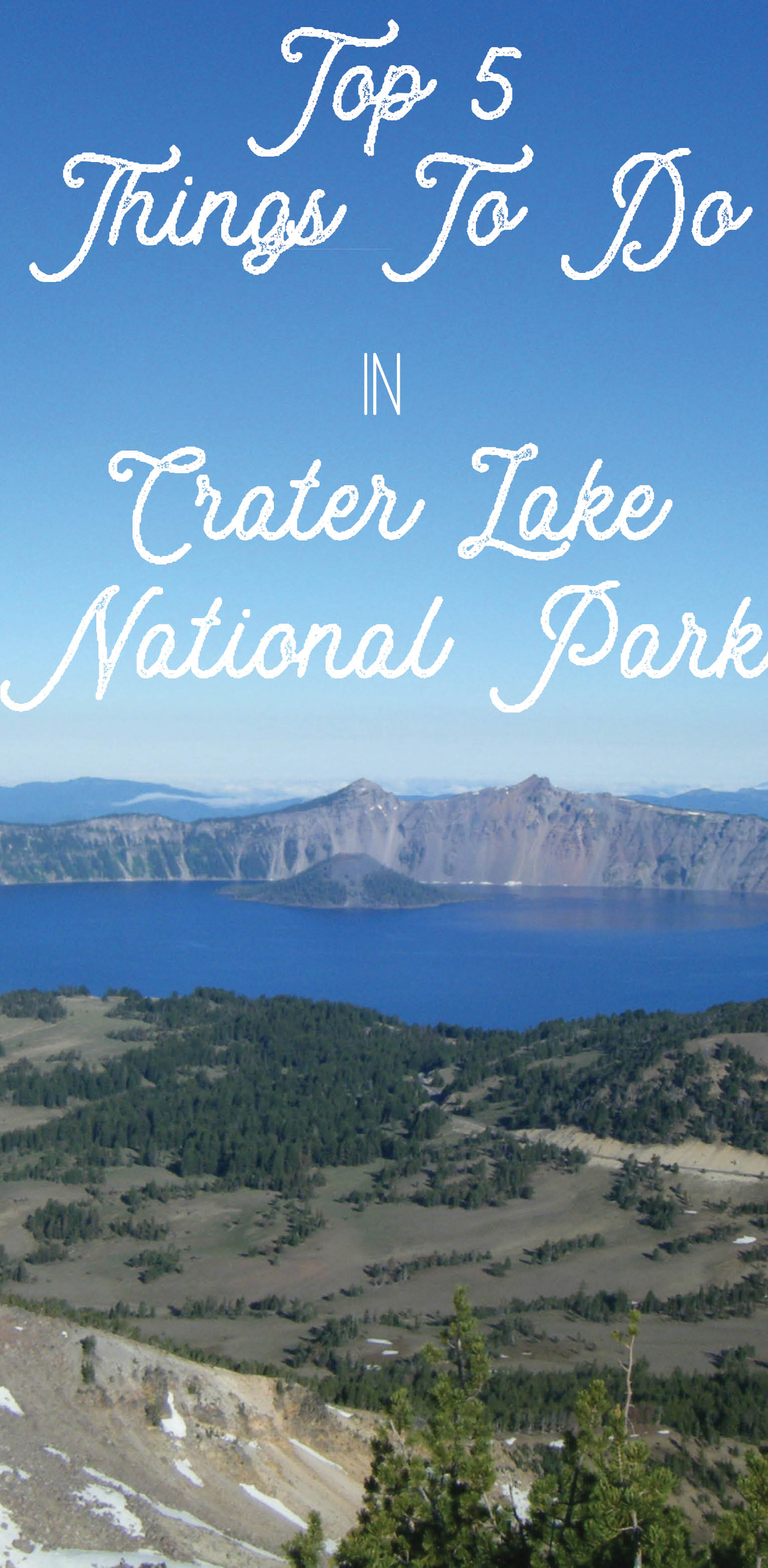 Crater Lake Top 5 Activities.jpg