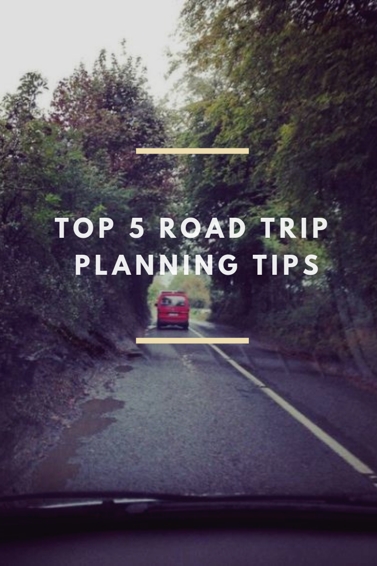 5 Road Trip Planning Tips.png