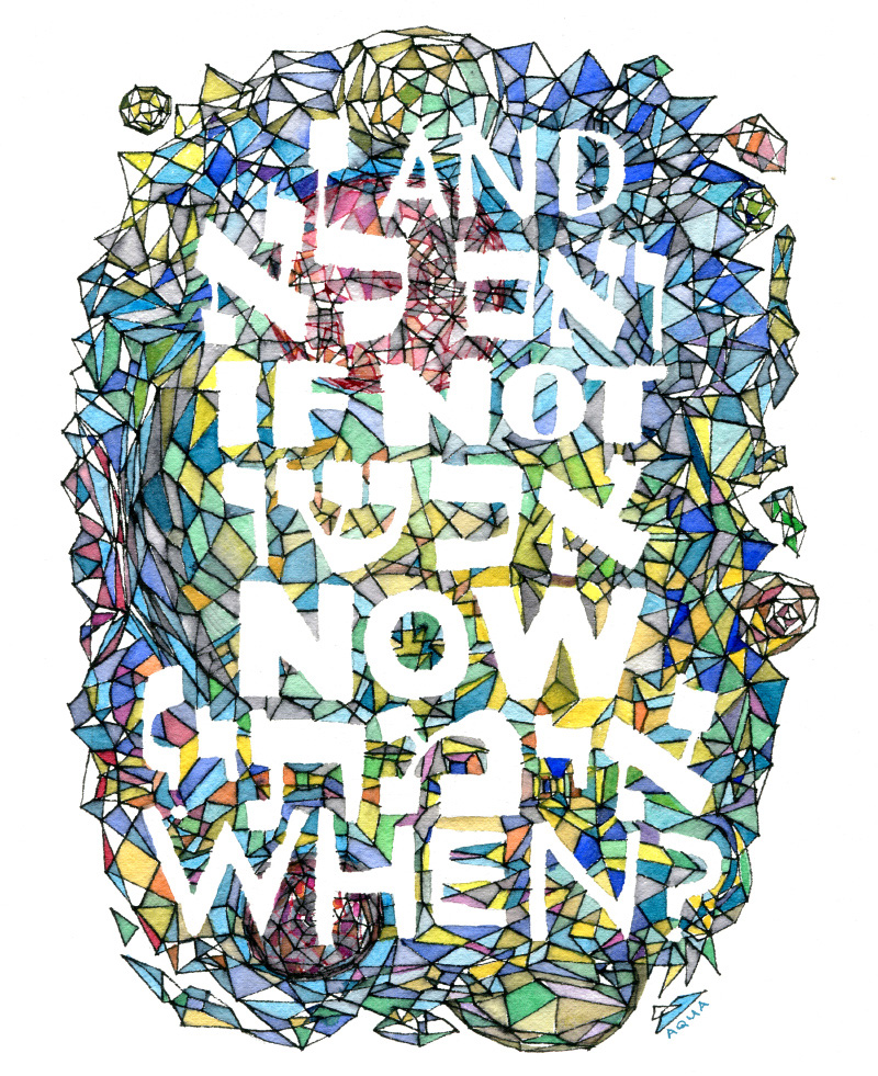 """HIllel: """"If not now, when?""""  Print available on etsy starting at $15. Most prints can be personalized. C lick here  to purchase or browse more prints in my etsy shop."""