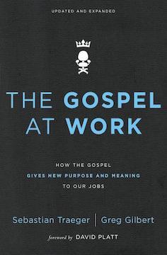 8 The Gospel At Work.jpg
