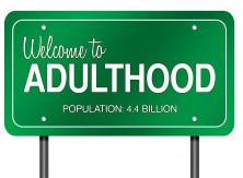 """PHOTO: Green traffic sign that reads, """"Welcome to Adulthood Population 4.4 Billion"""""""
