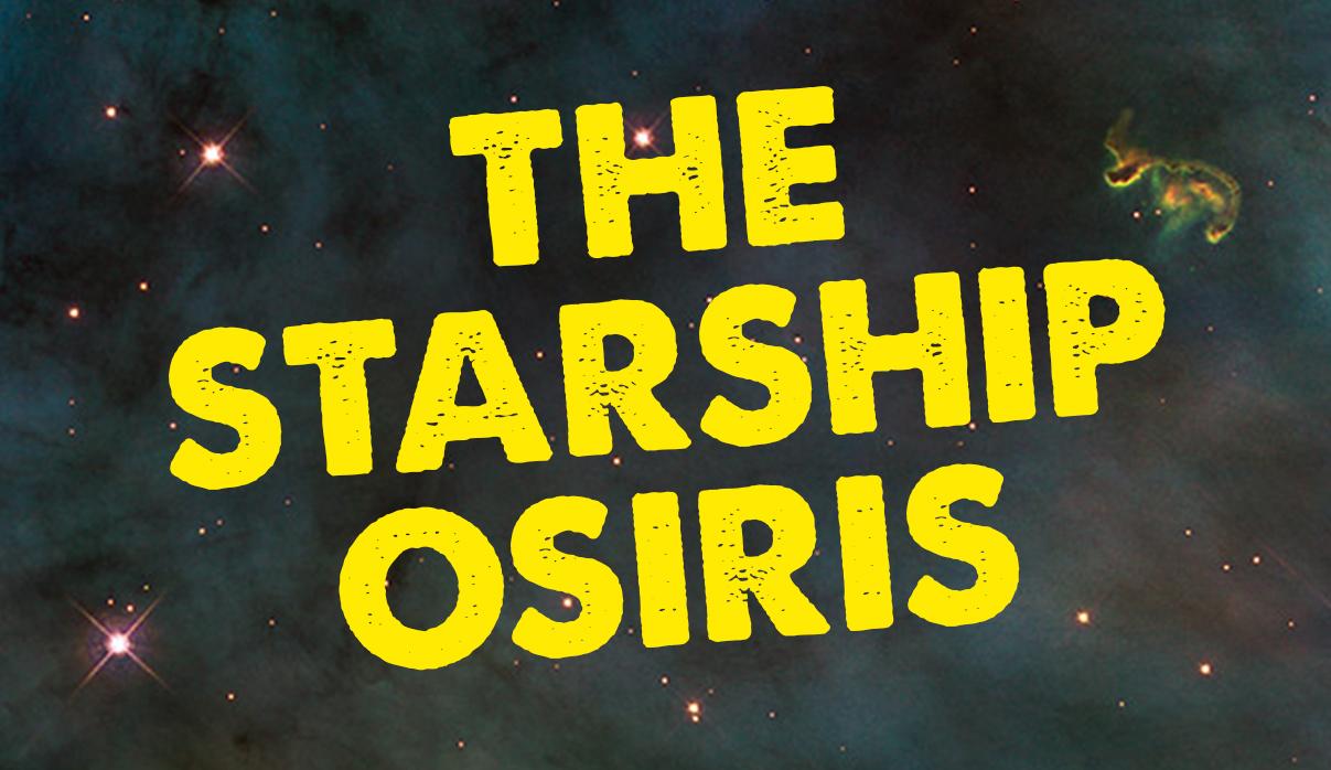 The Starship Osiris