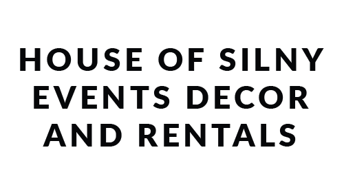 House of SILNY Events Decor and Rentals