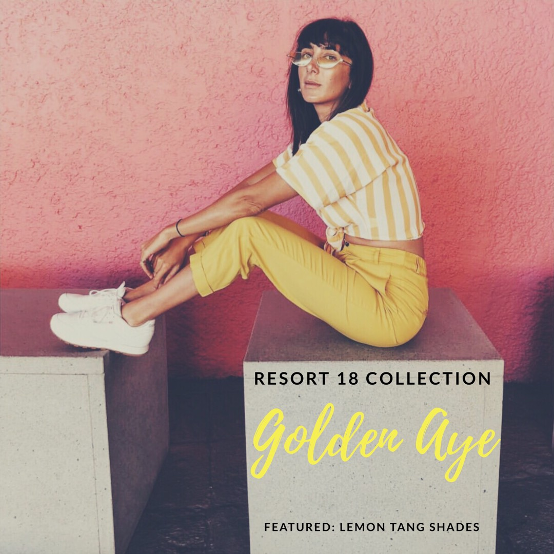 Golden Aye  - Resort 18 Collection