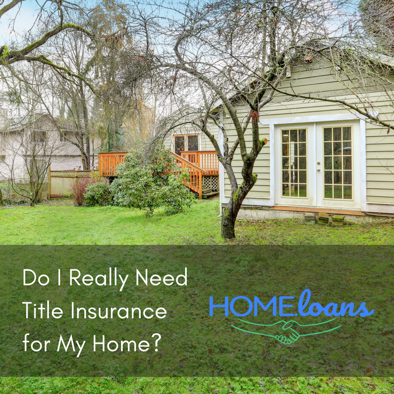 Do You really Need Title Insurance? | Home.Loans