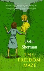 Freedom Maze by Delia Sherman
