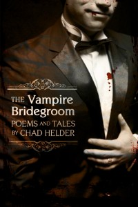 The Vampire Bridegroom, Chad Helder