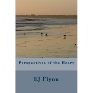 Perspectives of the Heart, EJ Flynn
