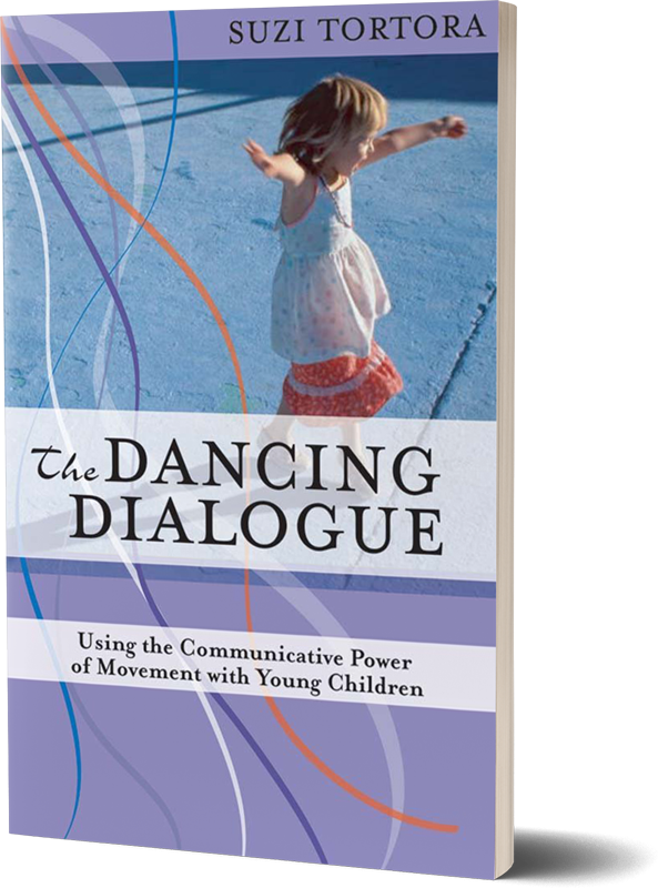 Tortora. S. (2011). The Dancing Dialogue: Using the Communicative Power of Movement with Young Children.  Baltimore, MD; Paul H Brookes Publishing Co.