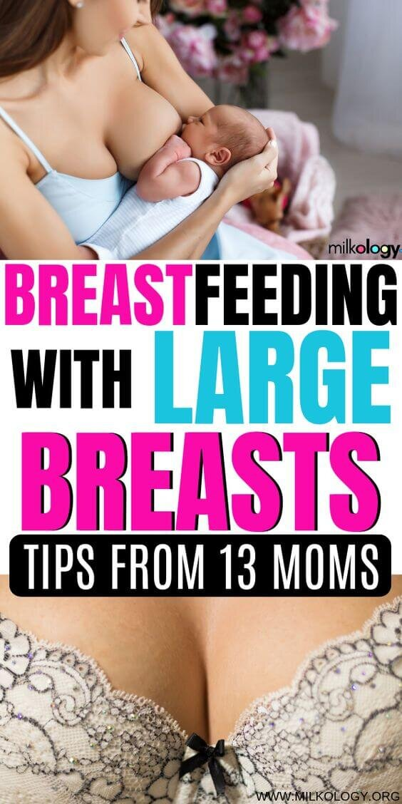 How to breastfeed comfortably with large breasts.