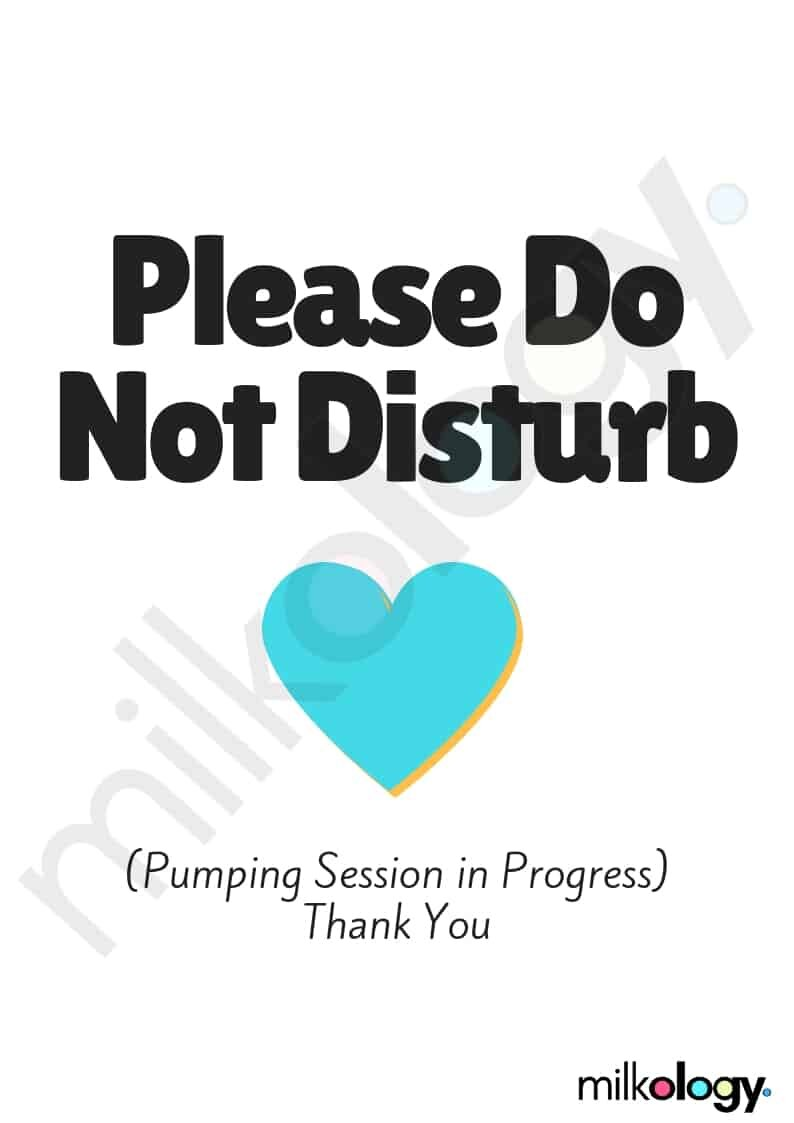 Pumping Sign. Please do not disturb. Pumping session in progress. Thank you.