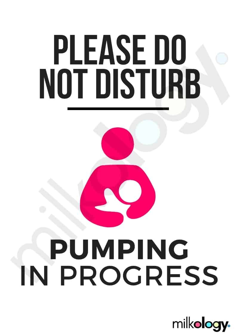Pumping sign. Please do not disturb. Pumping in progress.