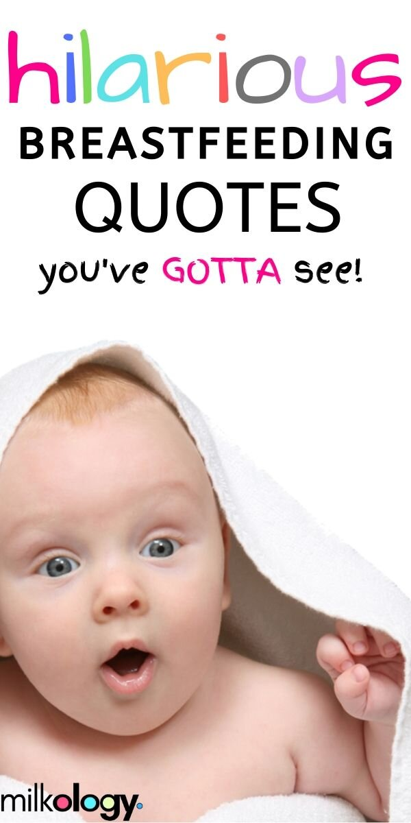 Funny Breastfeeding Quotes That Ll Make You Laugh Milkology