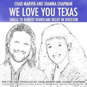 Chad Marvin and Joanna Chapman We   Love You Texas.jpg