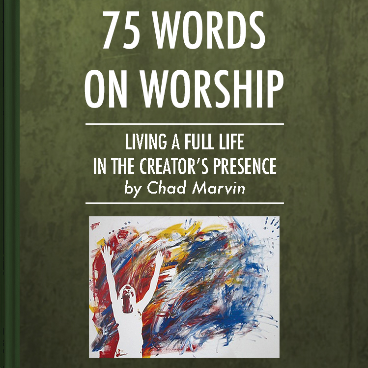 Chad Marvin 75 Words On Worship Book Cover.jpg