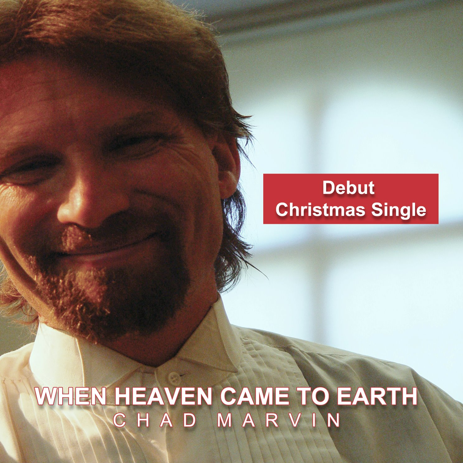 Chad Marvin When Heaven Came To Earth.jpg