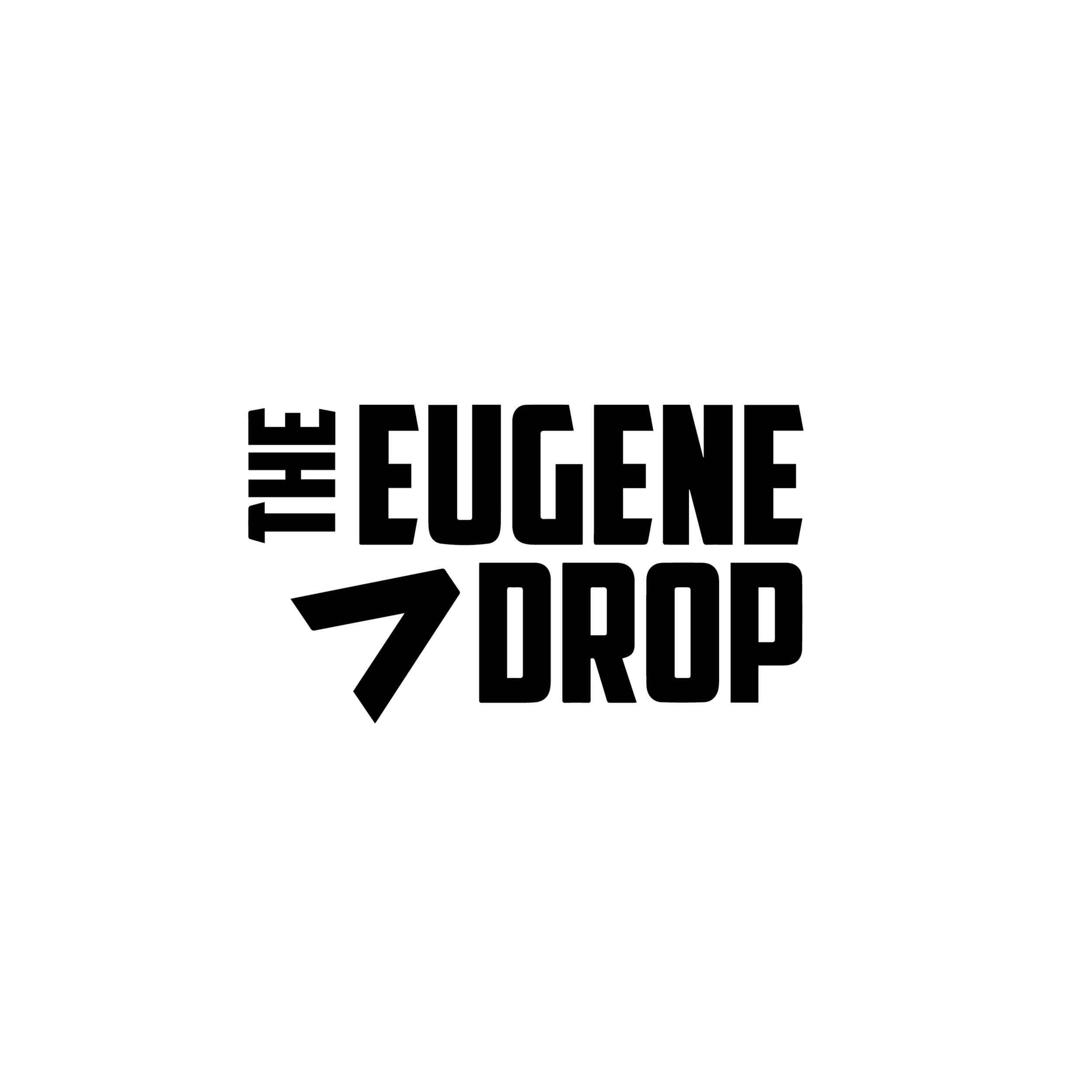 1 Eugene Drop.png