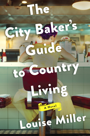 The City Baker's Guide to Country Living.jpg