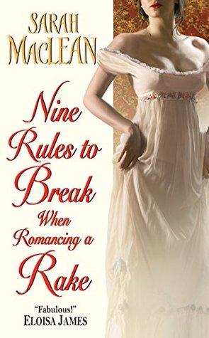 Nine Rules to Break When Romancing a Rake.jpg