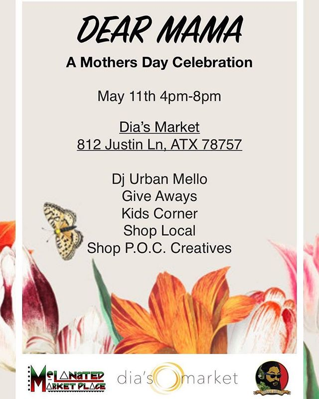 Come get your networking and unique gifts on Saturday May 11th  @diasmarket_austin with DJ @djurbanmello  #vendors #happymothersday #dearmama #celebration #melanatedmarketplace #4-8pm #vendors #b.o.b #unity #blackaustin #melanain #smallbusinesses #shop #network #brownaustin #letsbuild