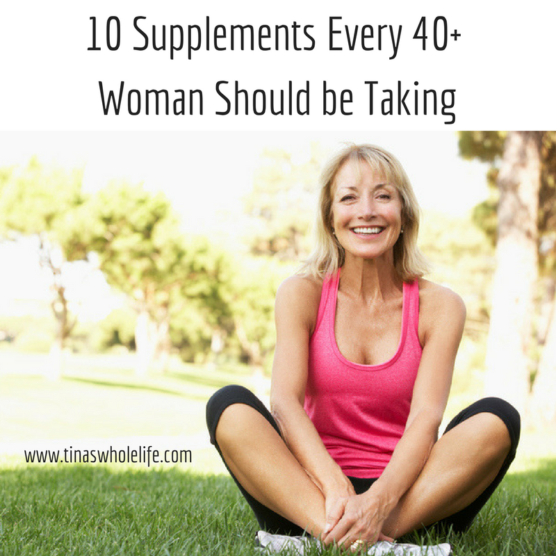 10 Supplements Every 40+ Woman Should be Taking (1).png