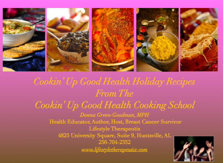 Download your copy of Cookin' Up Good Health Holiday Recipe Collection!