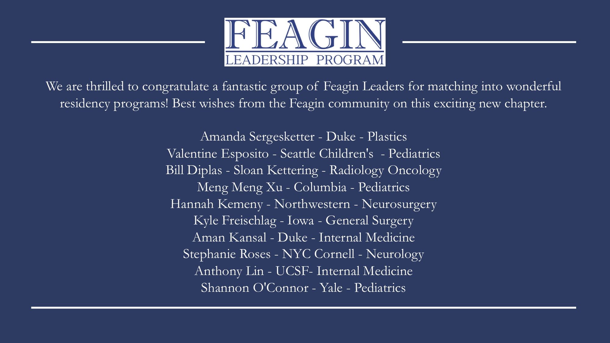 Feagin Leaders Match into Residency Programs — Feagin Leadership Program
