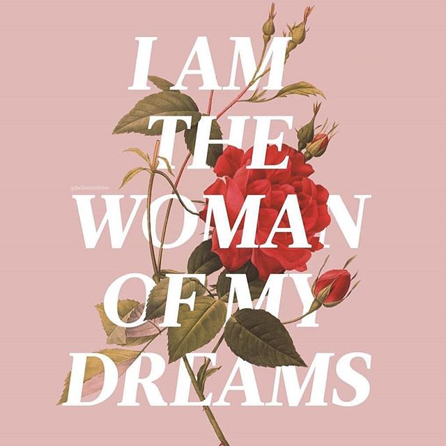 SAY IT OUT LOUD🌟 (Tag) someone below and remind them how wildly capable they are of being the women of their dreams🌟 _ 📸@hellosunshine