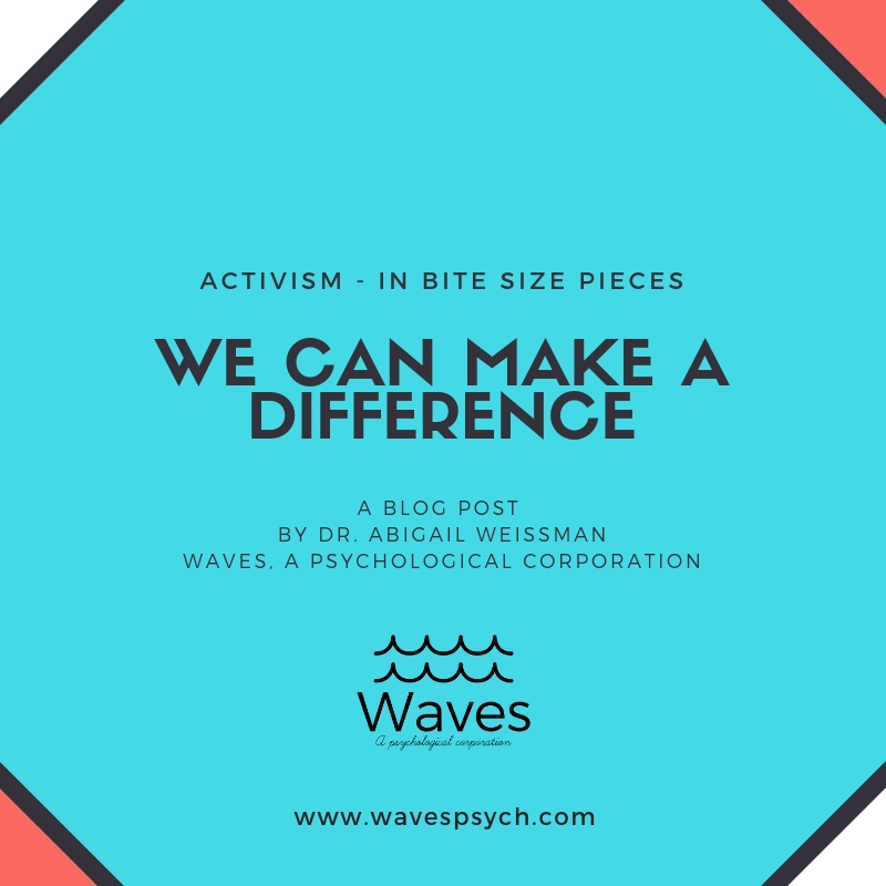 We got this! - by Abi Weissman, Psy.D.Waves, A Psychological Corporation