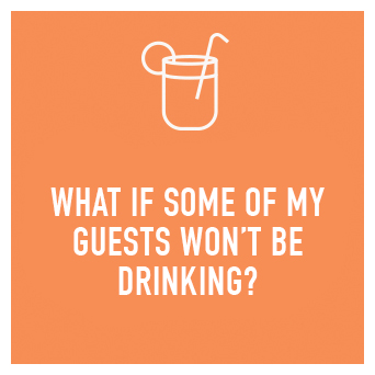 We always have non-alcoholic drinks on hand, or we can even create a mocktail for your event.
