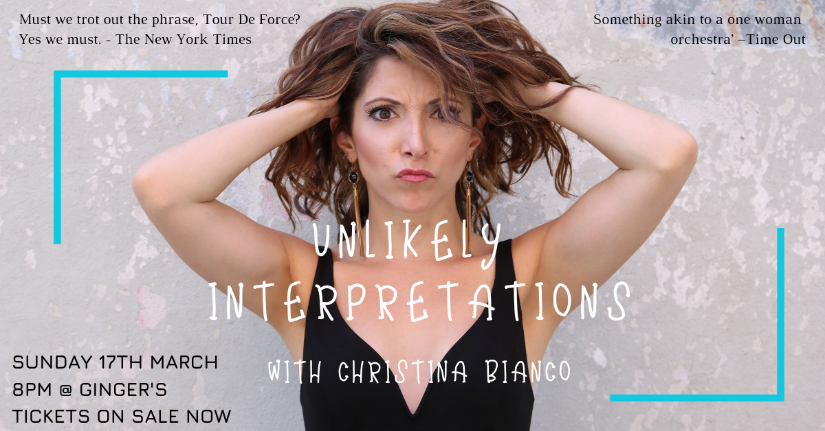 Christina Bianco - Unlikely Interpretations - March 2019 - The Girl Of A Thousand Voices brought her versatile vocals and spot-on impressions in an intimate evening of comedy chaos!Internationally acclaimed performer Christina Bianco performed her signature 'Unlikely Interpretations', pairing famous singers with unexpected songs and miscast actors in roles they'd never play.A packed out audience at Ginger's at The Oxford Hotel heard exciting re-arrangements of hit songs, with music direction by the diabolical Joe Louis Robinson.They took on-the-spot suggestions from the audience to improvise musical mash-ups!Covering a myriad of styles and genres, from Edith Piaf to Ariana Grande, Christina & Joe took us on a musical comedy journey that was both hysterical and heartwarming.