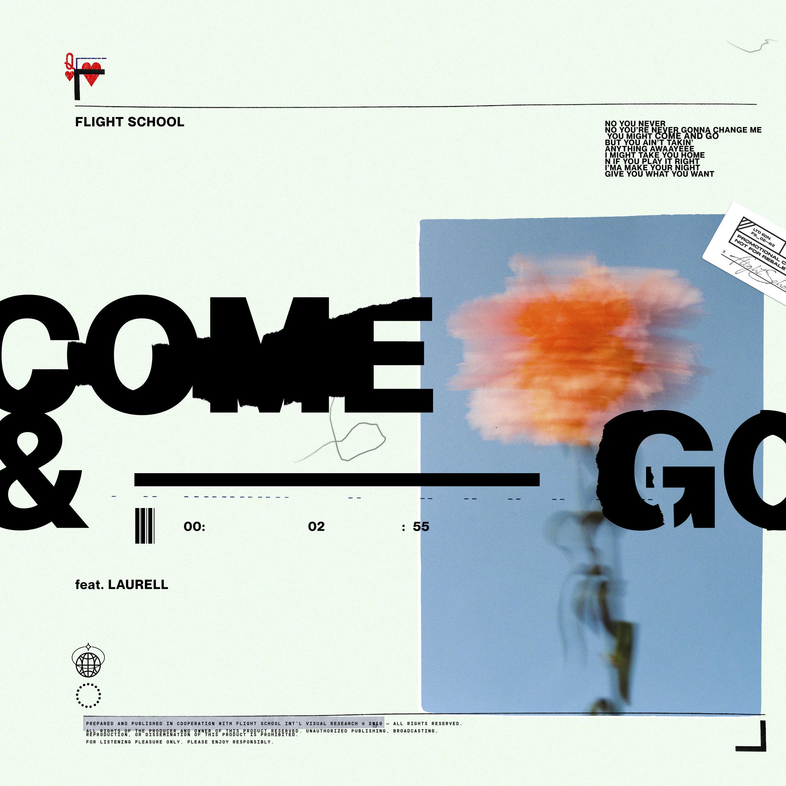 Flight School  Come & Go (feat. Laurell)
