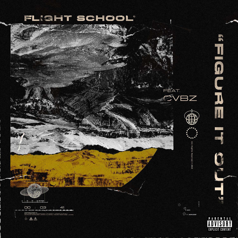 Flight School  Figure It Out (feat. CVBZ)