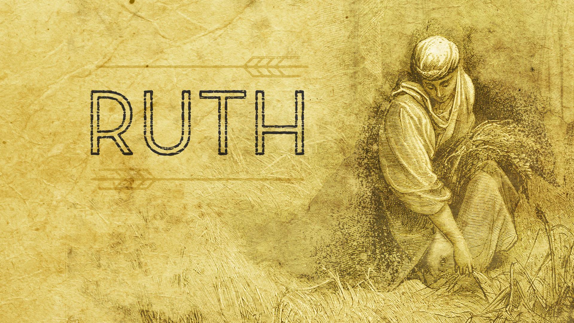 Ruth - Week 1: Ruth 1:1-21Week 2: Ruth 2:1-13Week 3: Ruth 2:13-23Week 4: Ruth 3:1-16Week 5: Ruth 4:1-12Week 6: Ruth 4:13-22