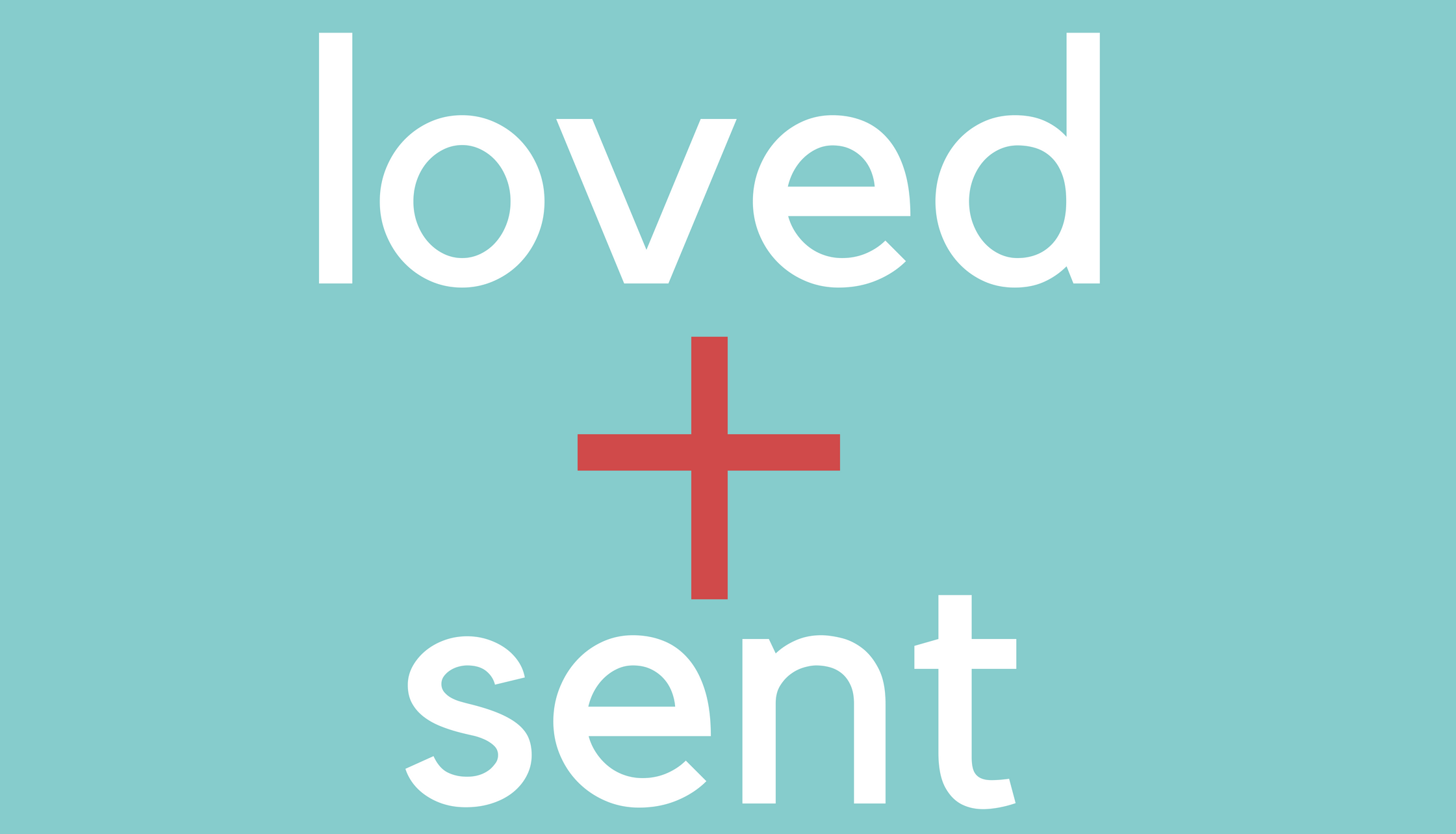 Loved + Sent - Week 1: Identity + Purpose // 1 John 4:7-12Week 2: Holy Spirit // Acts 8:26-39Week 3: Father // 1 John 2:28-3:3Week 4: Son // Mark 5:21-24Week 5: Who Am I? // 1 Corinthians 12:12-26Week 6: Love // 1 John 3Week 7: Calling // Genesis 1:28-31Week 8: Sent // Isaiah 6:1-10