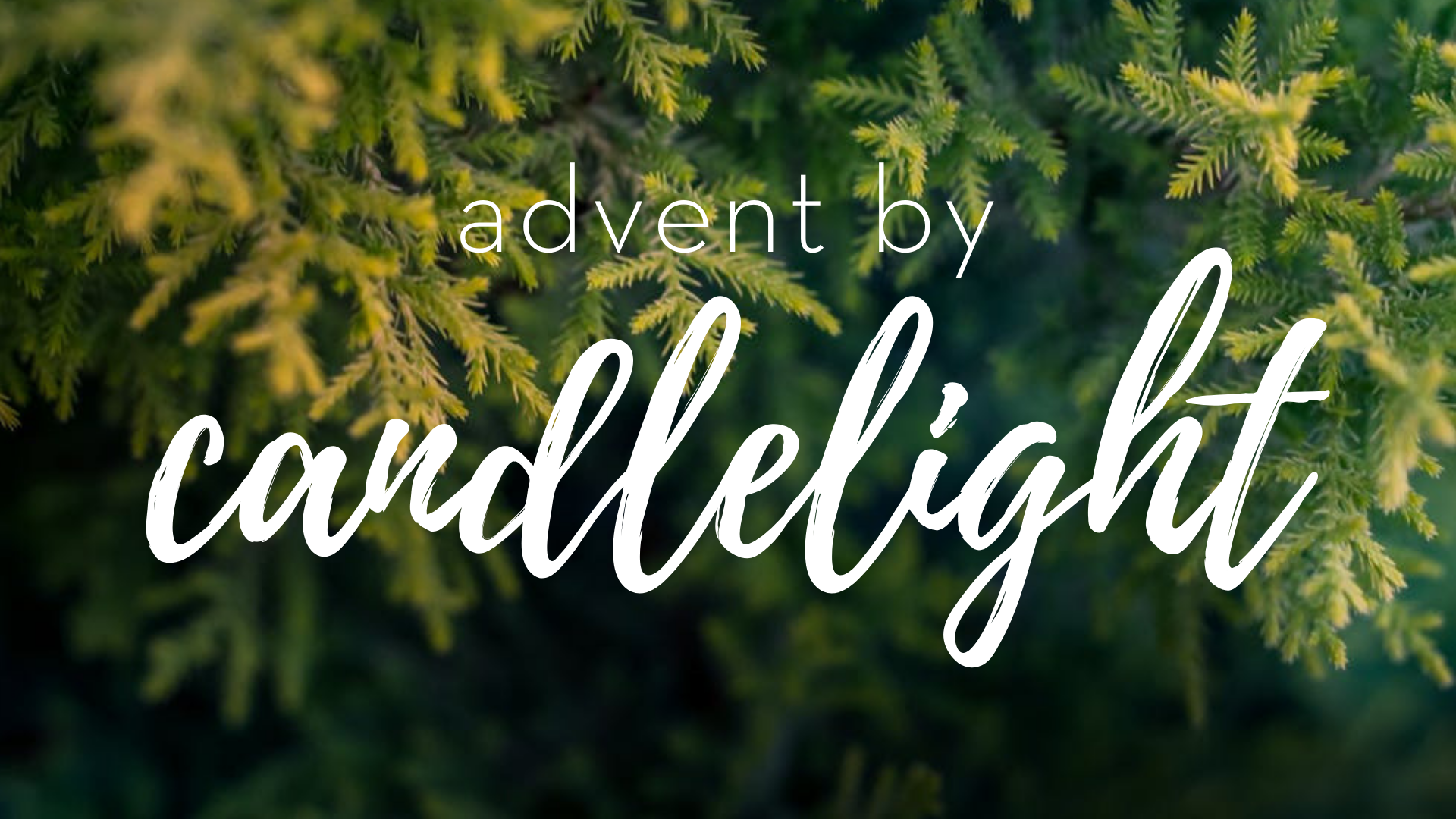 Lakeline Advent By Candlelight