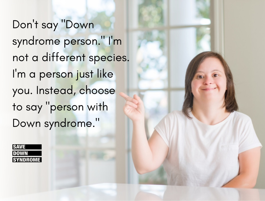 Choose to Say Person with Down syndrome.png