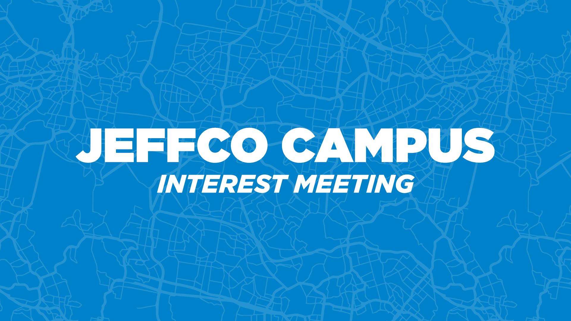 JeffCo Campus Interest meeting.jpg