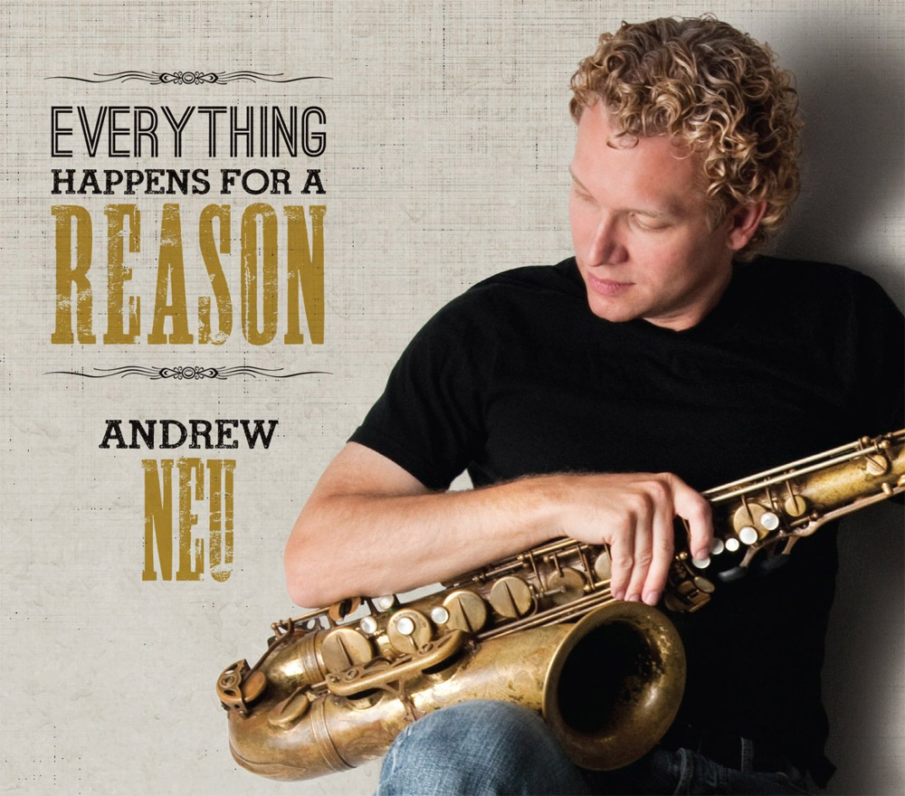 Everything Happens For A Reason - By blending a unique mix of jazz, R&B, classical and Latin music, saxophonist Andrew Neu delivers a fresh sound to the contemporary music scene. Whether he's in concert as a solo artist or a sideman, Neu's musicianship and engaging stage presence continue to get the attention of audiences and critics alike.Andrew's 4th CD is embellished by a horn section and a full orchestra, takes you on a journey around the world. Andrew co-wrote a song with Bobby Caldwell and arranged a unique take on the jazz classic,Take Five. Inspired by the soul jazz and Latin music of the 1960s, It's reminiscent of Quincy Jones and Sergio Mendes.