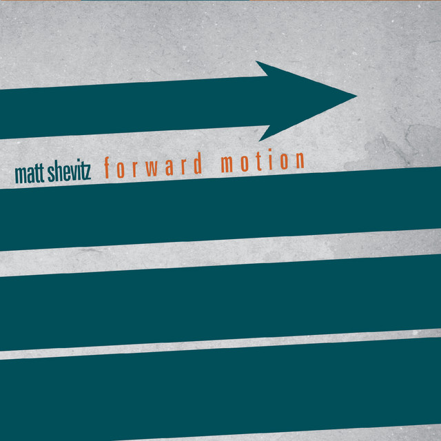 Matt ShevitzForward Motion - This album is a collection of original compositions in the jazz, soul, and funk styles that was recorded for everyone to enjoy. The one thing I knew going into the studio was that I wanted to make sure this album was accessible while still fun for the musicians to play. The songs feature some of the top musicians in the Chicago, IL area.