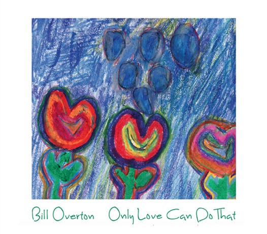 Only Love Can Do That   - Bill Overton was born in Memphis and grew up there immersed in its blues, jazz, gospel and soul music. As a young man he went to New York and for twenty years played with Vince Giordano's Nighthawks, Doc Cheatham, Vic Dickenson, Mickey Roker, Major Holley, Jameel Nassar, Bob Wilber, Howard Alden, Mel Lewis, Randy Sandke and many others. Family ties then brought Bill and his family to Chicago and for twenty years he has performed with the Chicago Jazz Orchestra, Seth MacFarlane, Tony Bennett and Lady Gaga, Bernadette Peters, Michael Feinstein, the Ravinia Festival Orchestra, the Milwaukee Symphony, Slide Hampton, Joshua Redman and many others. This is his third release.