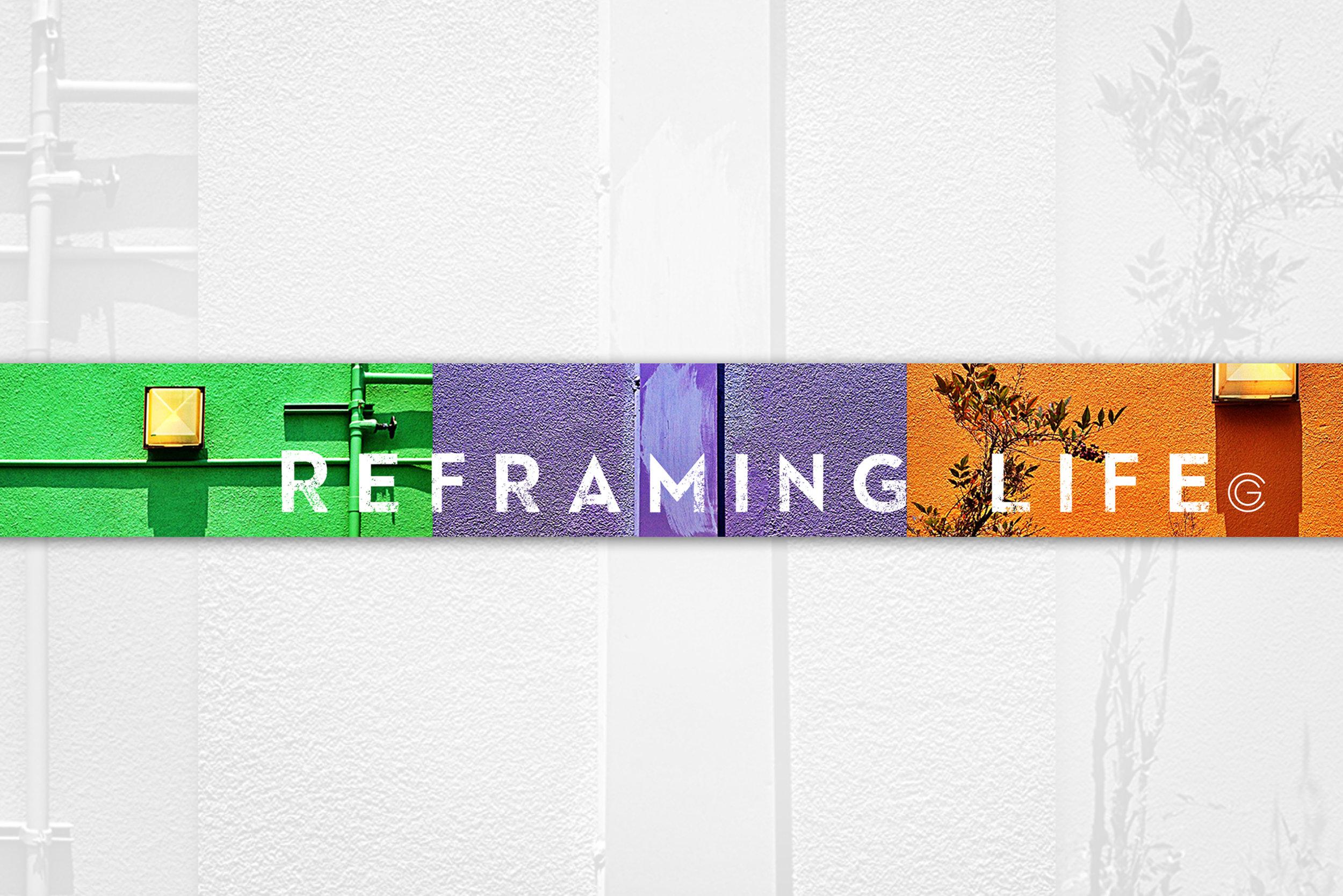 Cat's Blog: Reframing Life